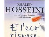 "l'eco rispose"" khaled hosseini"