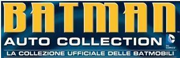 BATMAN AUTO COLLECTION: LA COLLEZIONE UFFICIALE DI TUTTE LE BATMOBILI DELL'UOMO PIPISTRELLO!