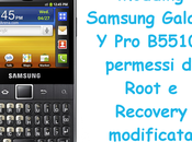 Modding Samsung Galaxy B5510: permessi Root Recovery modificata