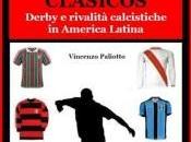 """L'Intervista Vincenzo Paliotto """"Clàsicos"""", derby rivalità America Latina"""