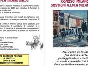 Passeggiando conoscendo passato Milano, puoi sostenerci cura dell'Aima
