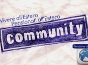 COMMUNITY: pensionati all'estero, ricominciare all'estero anche tanto altro