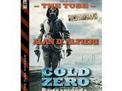 """Nuove Uscite """"The Tube Nomads: Cold Zero Parte seconda"""" Alan Altieri"""