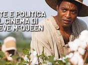Arte politica cinema Steve McQueen