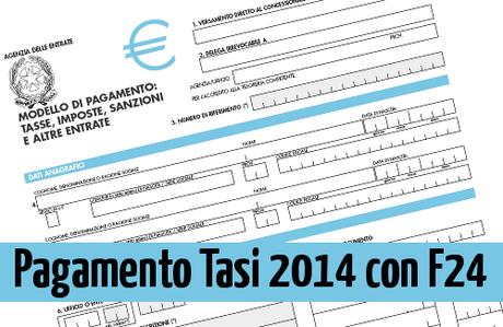 Tasi 2014 il pagamento con f24 o bollettino paperblog for Pagamento canone rai con f24