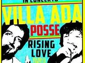 Villa Posse, reggae Made Roma Rising Love, sabato marzo 2014.