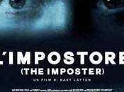 Recensione dell'incredibile film L'Impostore (The Imposter)