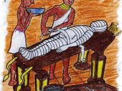 Miei cari, morto voglia fare mummia!