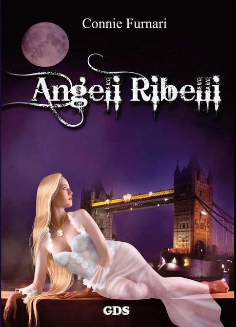 ANGELI RIBELLI di Connie Furnari