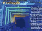 Distretto Minerario Riso-Parina Studi, Valorizzazione, Sviluppo