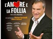 L'AMORE FOLLIA, Tortora massima statura bravo attore