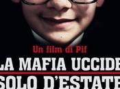 mafia uccide solo d'estate 2013