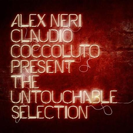 Alex Neri Claudio Coccoluto present The Untouchable Selection