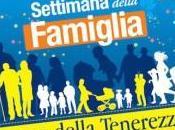 Settimana della famiglia 2014 Famiglia luogo tenerezza