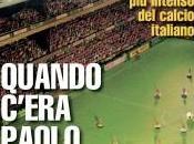 Quando c'era Paolo Valenti, decennio intenso calcio italiano