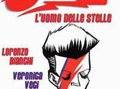 """""""David Bowie L'uomo delle stelle dove"""" Lorenzo Bianchi Veronica Carratello"""
