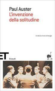 l'invenzione della solitudine_copertina libro ed. EINAUDI