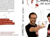 "Gourmand World Cookbooks Award 2014 libro ""Sommelier..ma troppo"""