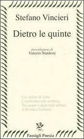 """LIBRI DEGLI ALTRI n.77: Dall'interno corpo. Stefano Vincieri, """"Dietro quinte"""""""