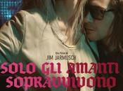 """""""Solo amanti sopravvivono"""": poster trailer italiano film Hiddleston"""