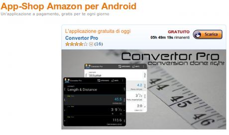 Amazon.it App Shop per Android i migliori giochi e applicazioni per Kindle Fire e dispositivi Android7 600x354 Convertor Pro gratis su Amazon App Shop applicazioni  amazon app shop