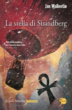 Jan Wallentin: La stella di Strindberg