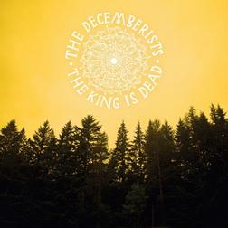 The Decemberists - The King is Dead