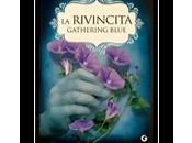 "Anteprima Rivincita Gathering Blue"" Lois Lowry"