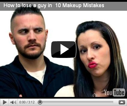 "I dieci errori da evitare: ""How to lose a guy in 10 Makeup Mistakes"""