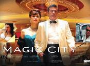 Magic city serie