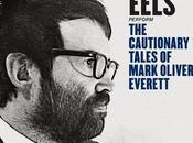 EELS, Cautionary Tales Mark Oliver Everett
