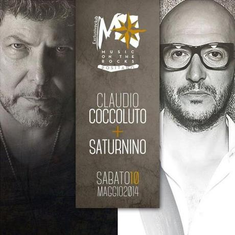 10 maggio 2014 - Claudio Coccoluto & Saturnino @ Music on the Rocks Positano (Sa).