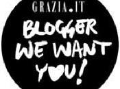 Blogger Want You! Grazia