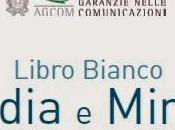 """""""Media minori"""", libro bianco Agcom"""