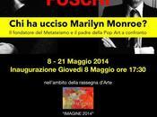 MILANO: IMAGINE 2014 Rassegna arte contemporanea WARHOL FOSCHI Metateismo confronto