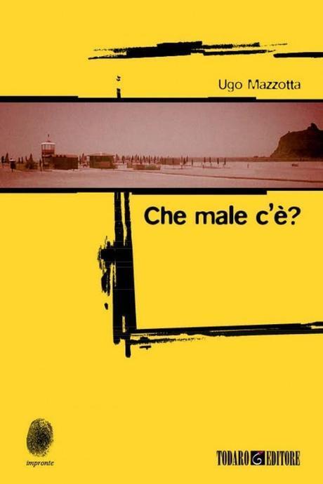 Che Male C'è?: il Giallo Realista di Ugo Mazzotta