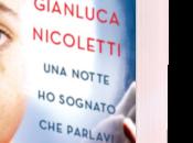 notte sognato parlavi. Così imparato fare padre figlio autistico Gianluca Nicoletti