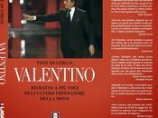 Valentino senza segreti libro tony corcia