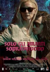 FILM Solo Amanti Sopravvivono: conturbante sensuale storia d'amore