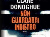 """""""Non guardarti indietro"""" Clare Donoghue"""