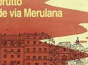 Recensione Quer pasticciaccio brutto Merulana Carlo Emilio Gadda