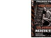 """Nuove Uscite """"The Tube Exposed Rescue Team"""" Tomasich"""