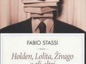 HOLDEN, LOLITA, ŽIVAGO ALTRI Fabio Stassi