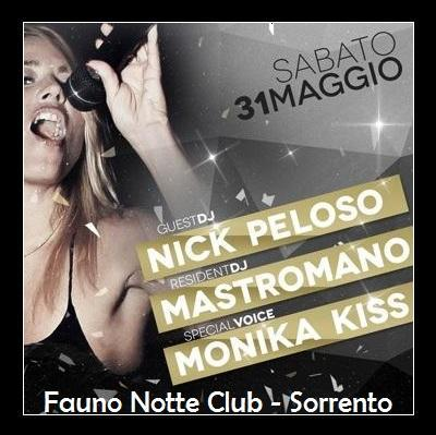 Venerdi' 30 maggio 2013 - Fauno Notte Club Sorrento  Be Different Party .