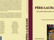Presentazione Padova Père-Lachaise. Racconti dalle tombe Parigi