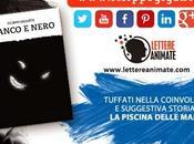 """Anteprima di... """"Bianco nero"""" piscina delle mamme"""" Filippo Gigante"""