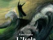 """""""L'isola"""" Fabio Visintin"""
