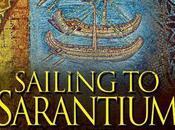 Gavriel Kay: Sailing Sarantium