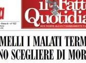 "Eutanasia Gemelli? bufala Fatto Quotidiano"""