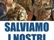 Rabbia orgoglio Marò: l'Italia liberi!